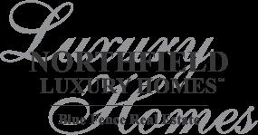 Northfield Luxury Homes
